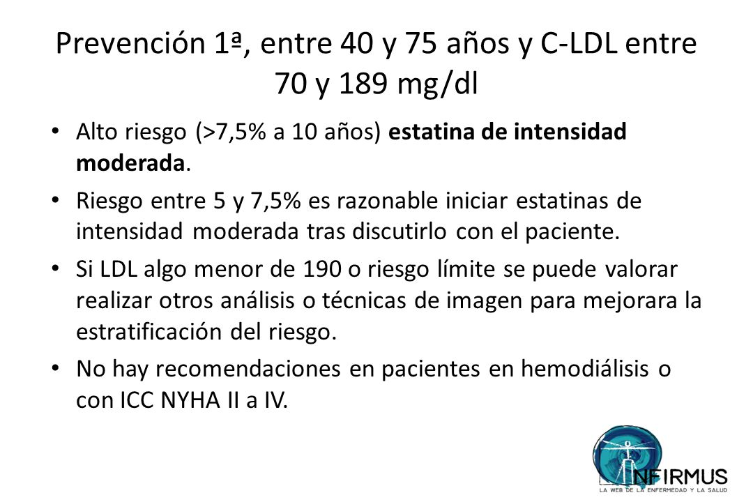Prevención 1ª, entre 40 y 75 años y C-LDL entre 70 y 189 mg/dl