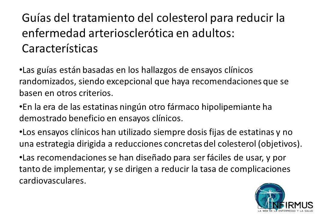 Guías del tratamiento del colesterol para reducir la enfermedad arteriosclerótica en adultos: Características