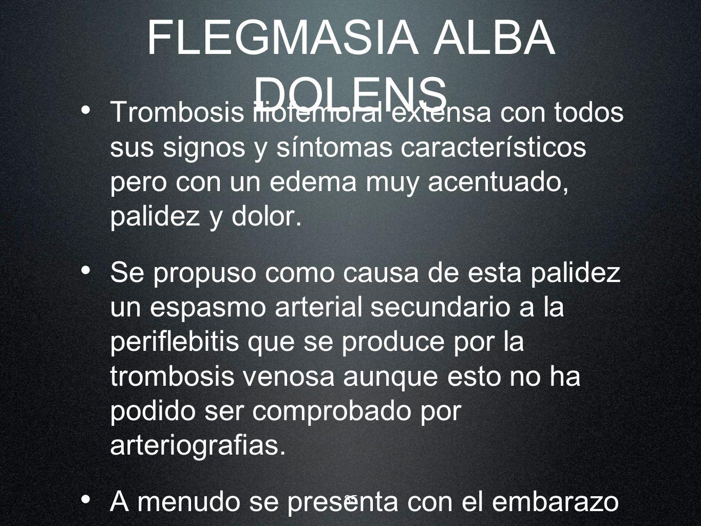 FLEGMASIA ALBA DOLENS