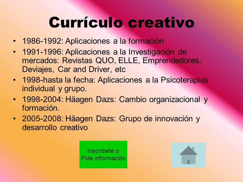 Currículo creativo 1986-1992: Aplicaciones a la formación