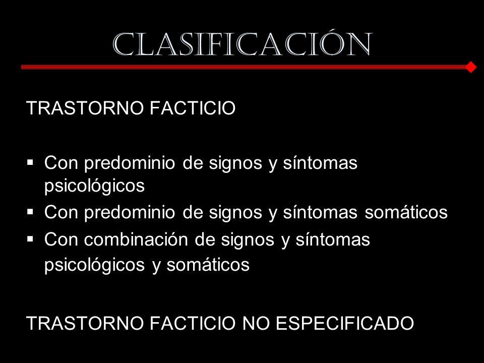 CLASIFICACIÓN TRASTORNO FACTICIO