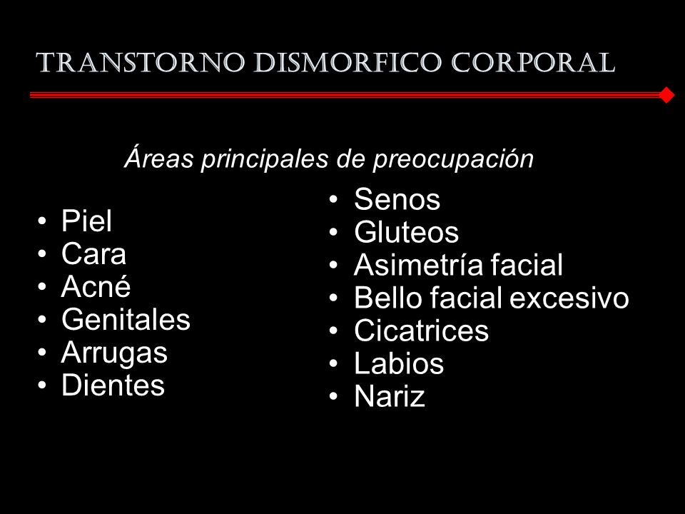 TRANSTORNO DISMORFICO CORPORAL