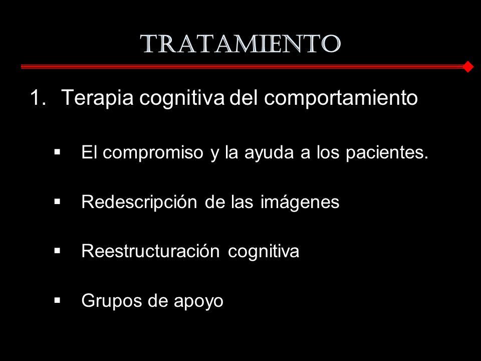 TRATAMIENTO Terapia cognitiva del comportamiento