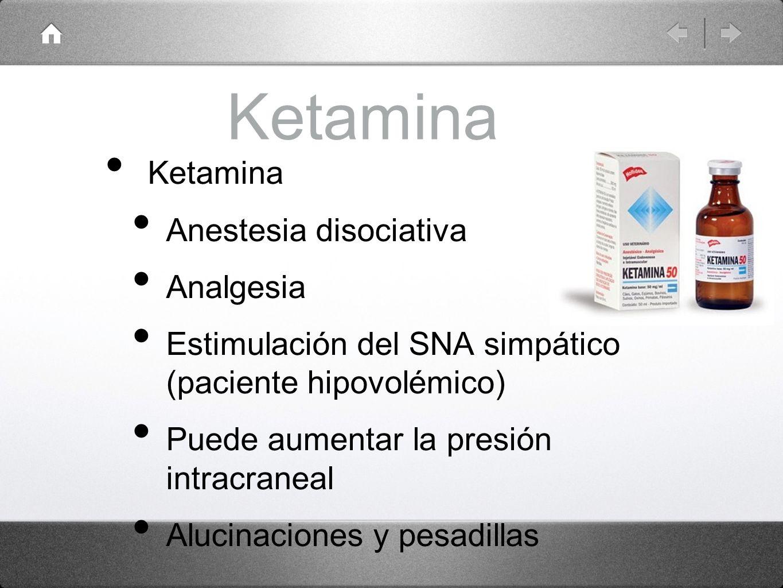 Ketamina Ketamina Anestesia disociativa Analgesia