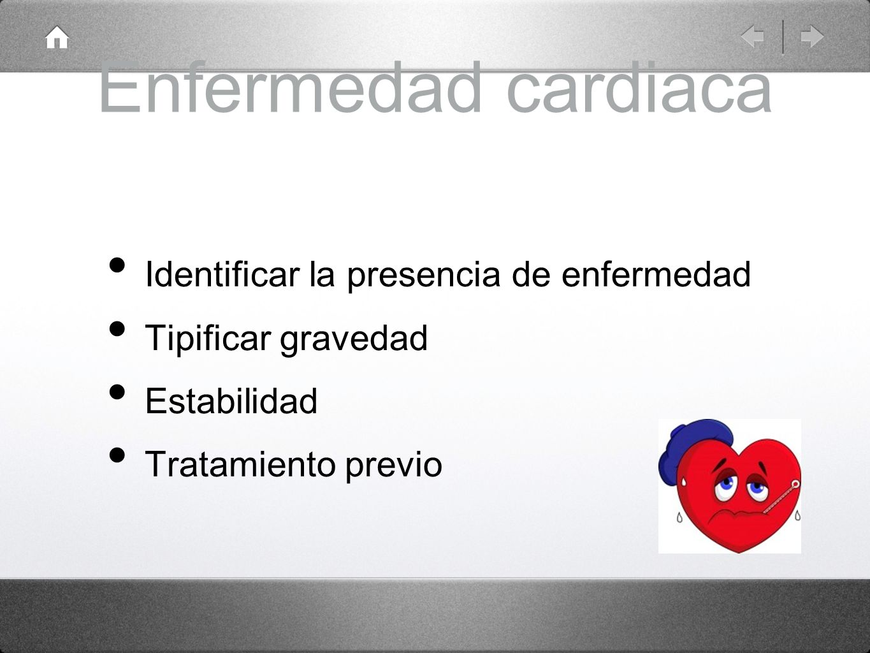 Enfermedad cardiaca Identificar la presencia de enfermedad