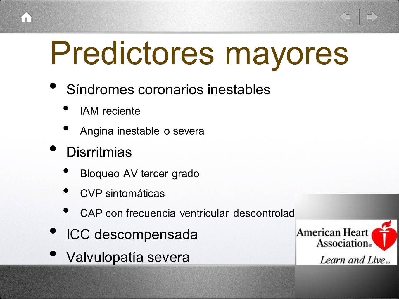 Predictores mayores Síndromes coronarios inestables Disrritmias