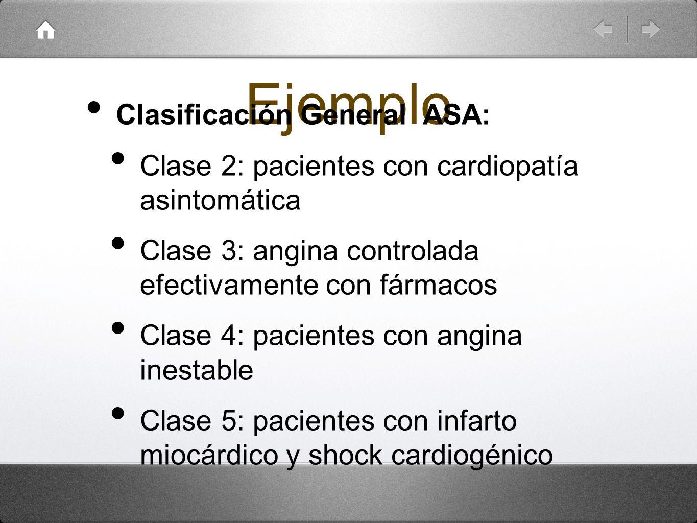Ejemplo Clasificación General ASA: