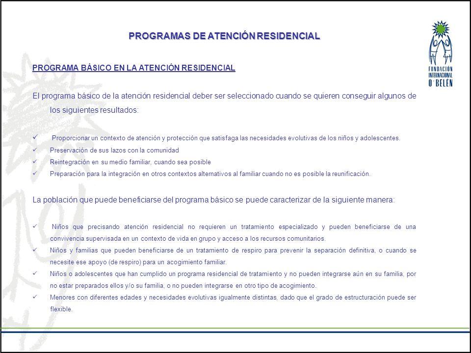 PROGRAMAS DE ATENCIÓN RESIDENCIAL