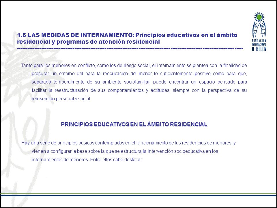 PRINCIPIOS EDUCATIVOS EN EL ÁMBITO RESIDENCIAL