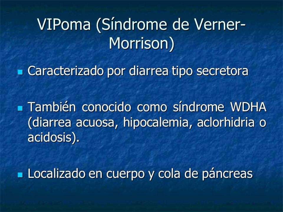 VIPoma (Síndrome de Verner-Morrison)