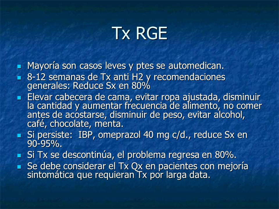 Tx RGE Mayoría son casos leves y ptes se automedican.