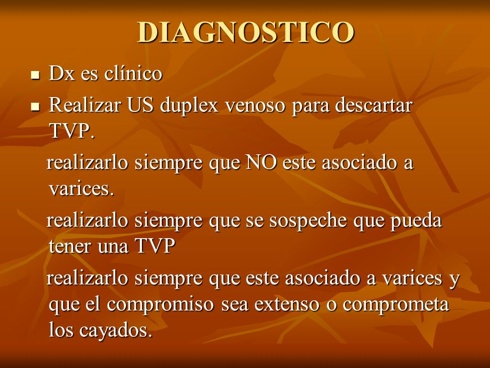 DIAGNOSTICO Dx es clínico