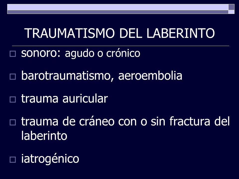 TRAUMATISMO DEL LABERINTO