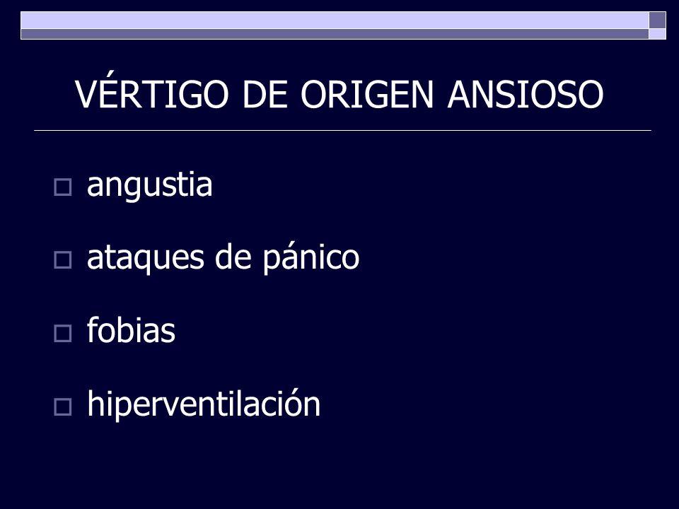 VÉRTIGO DE ORIGEN ANSIOSO