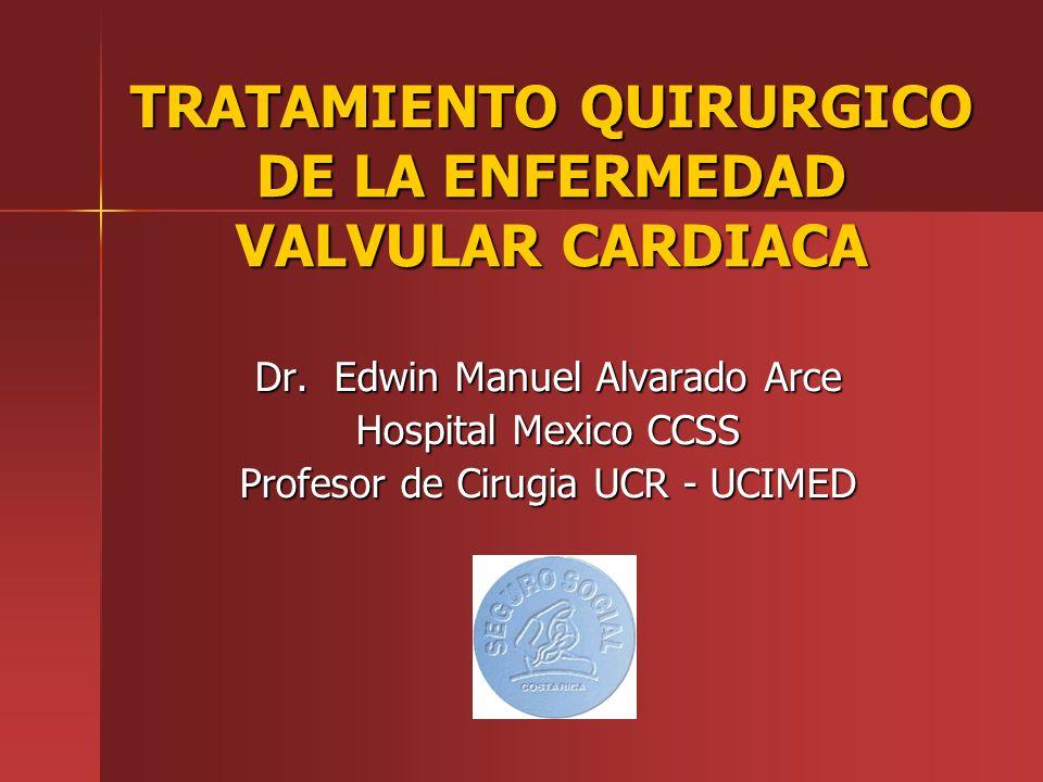 TRATAMIENTO QUIRURGICO DE LA ENFERMEDAD VALVULAR CARDIACA