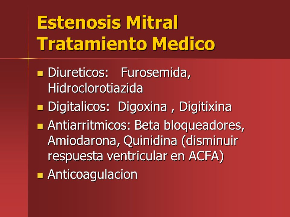 Estenosis Mitral Tratamiento Medico