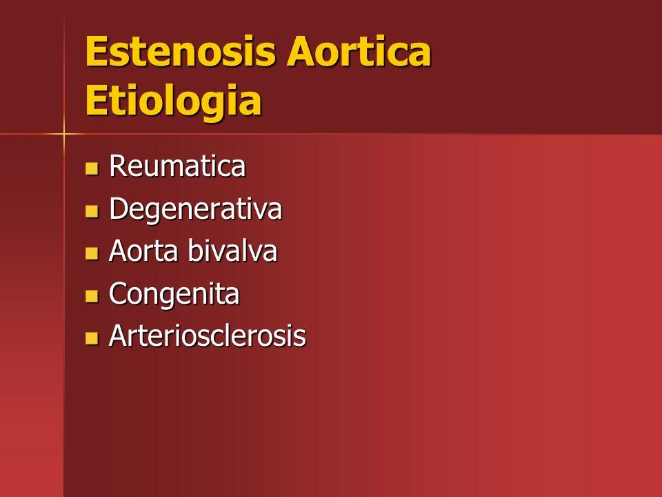 Estenosis Aortica Etiologia