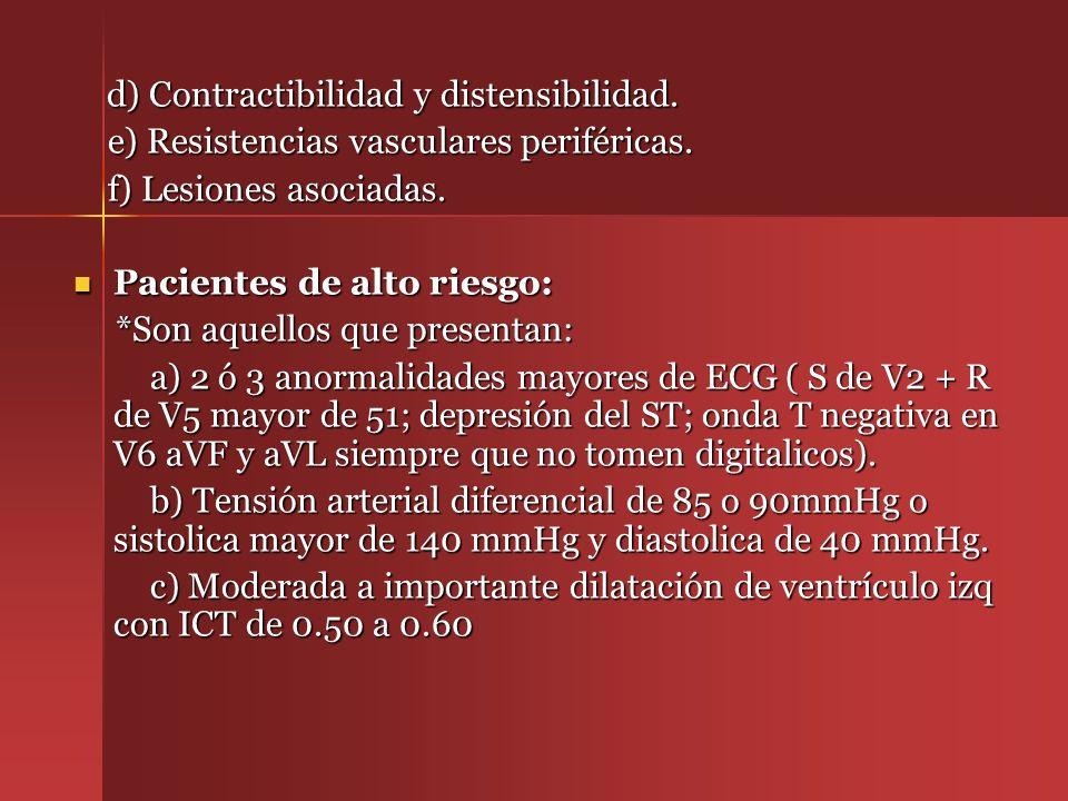 d) Contractibilidad y distensibilidad.