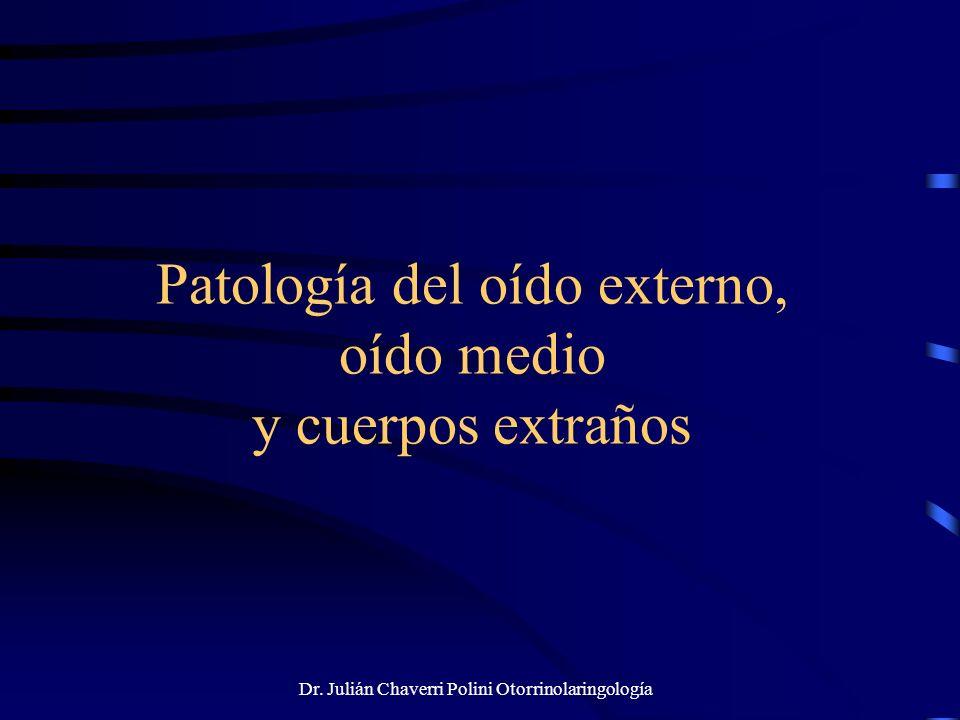 Patología del oído externo, oído medio y cuerpos extraños