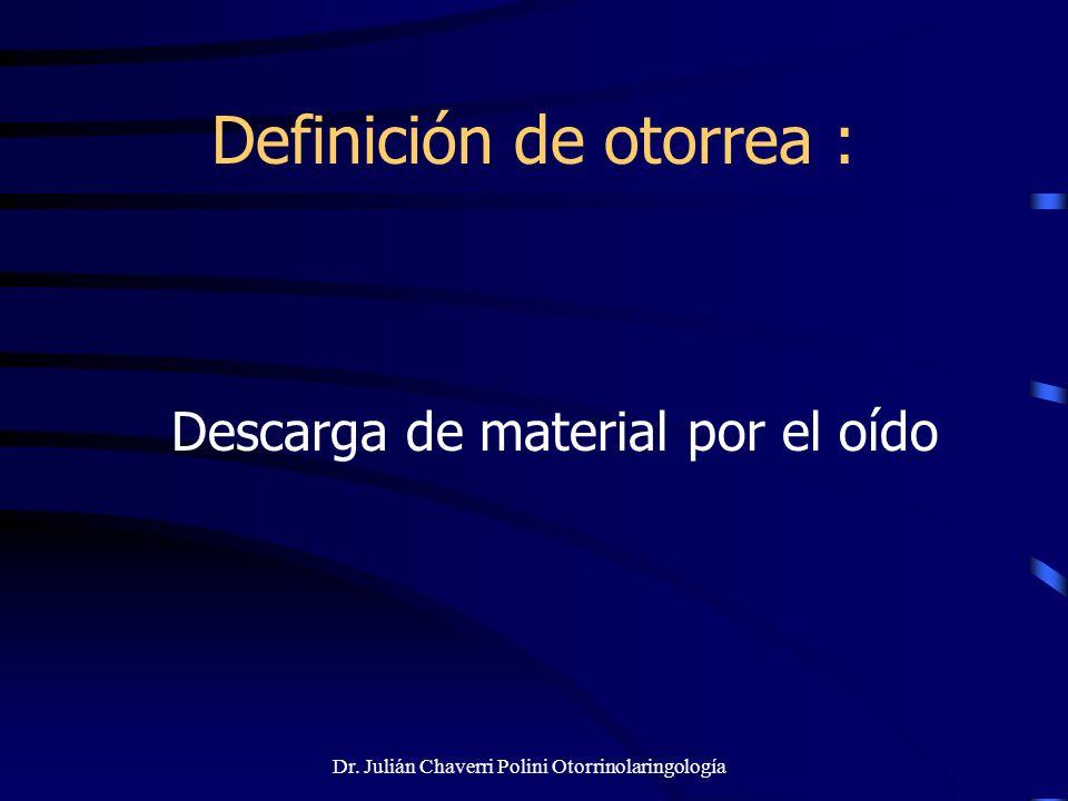 Definición de otorrea :