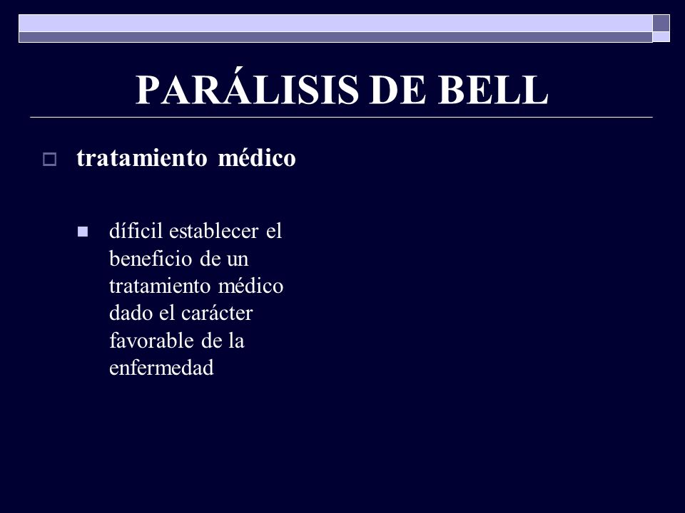 PARÁLISIS DE BELL tratamiento médico