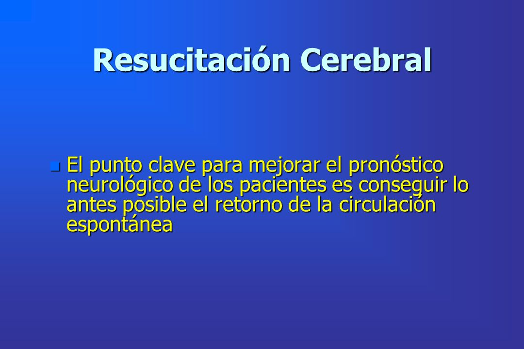 Resucitación Cerebral