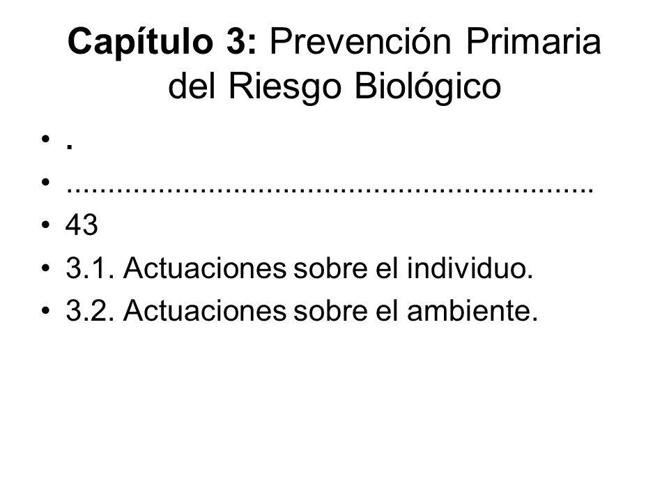 Capítulo 3: Prevención Primaria del Riesgo Biológico