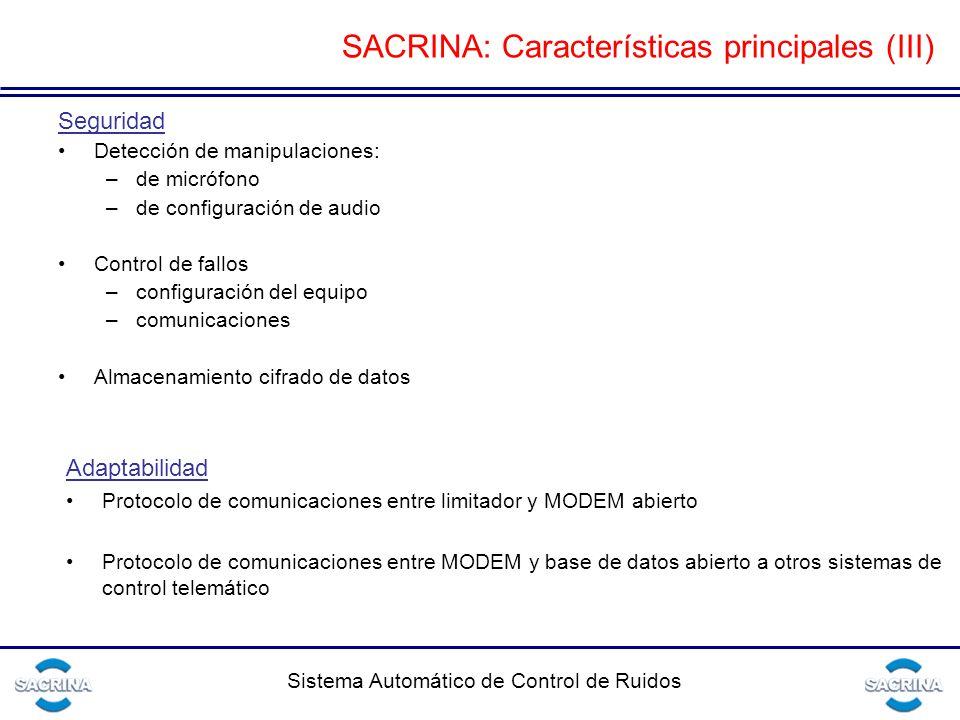 SACRINA: Características principales (III)