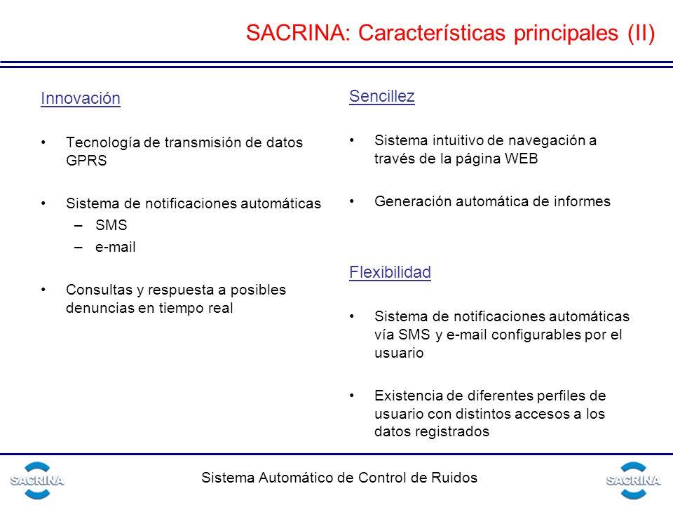 SACRINA: Características principales (II)