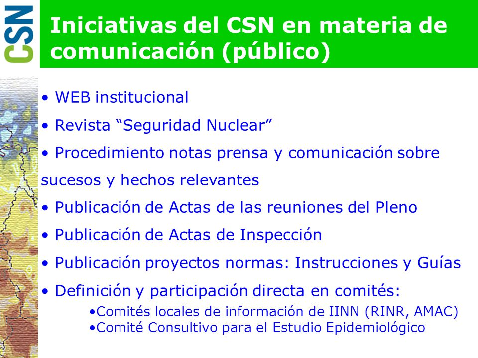Iniciativas del CSN en materia de comunicación (público)