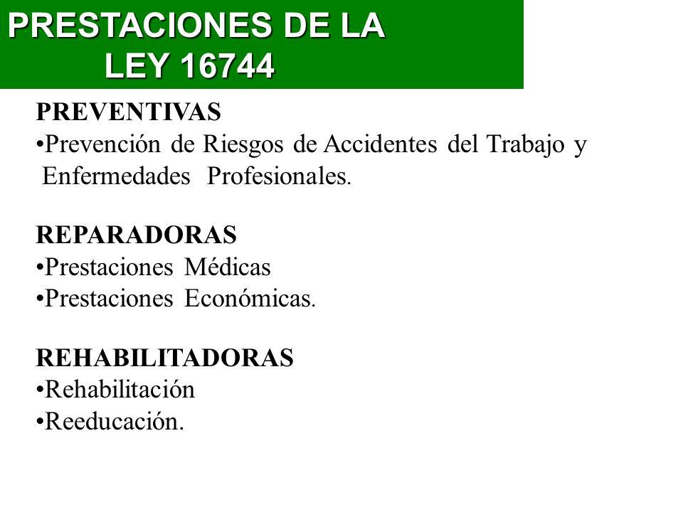 PRESTACIONES DE LA LEY 16744 PREVENTIVAS