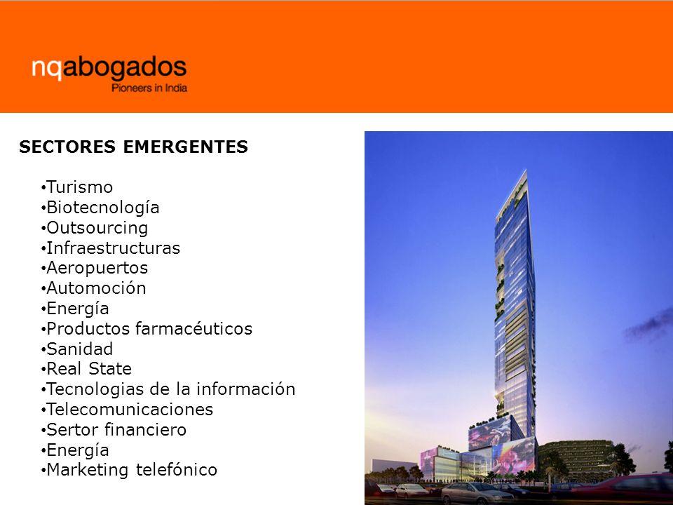 SECTORES EMERGENTES Turismo. Biotecnología. Outsourcing. Infraestructuras. Aeropuertos. Automoción.