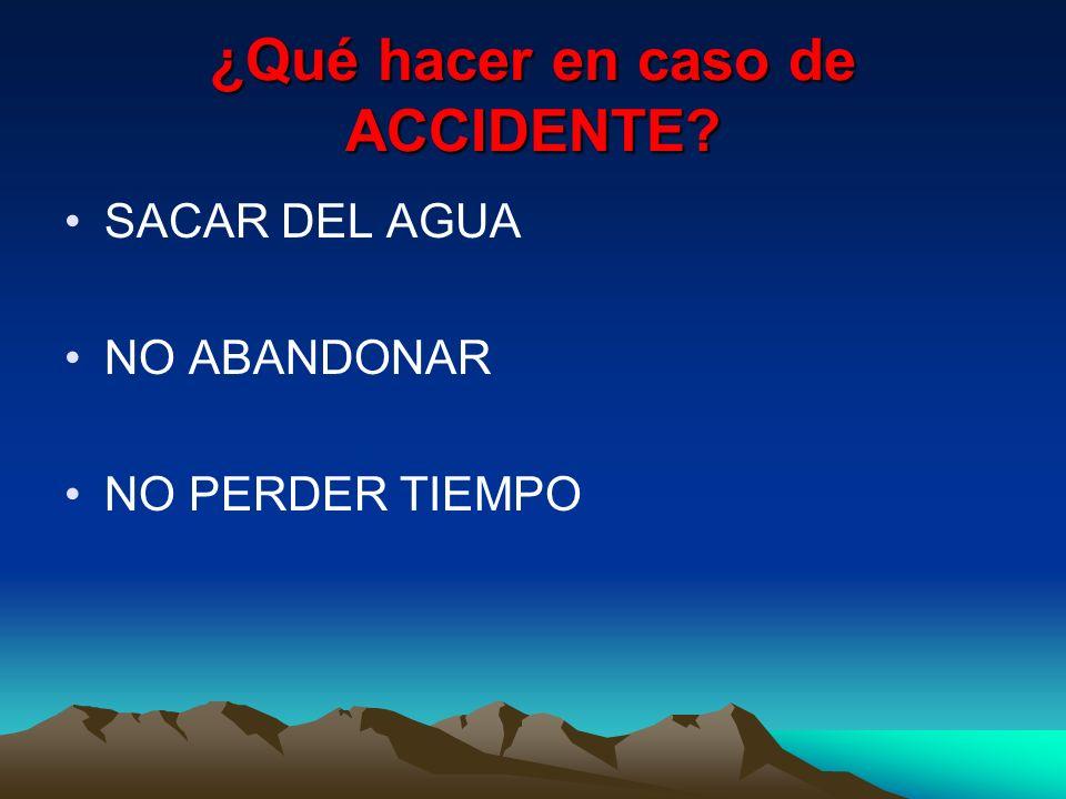 ¿Qué hacer en caso de ACCIDENTE