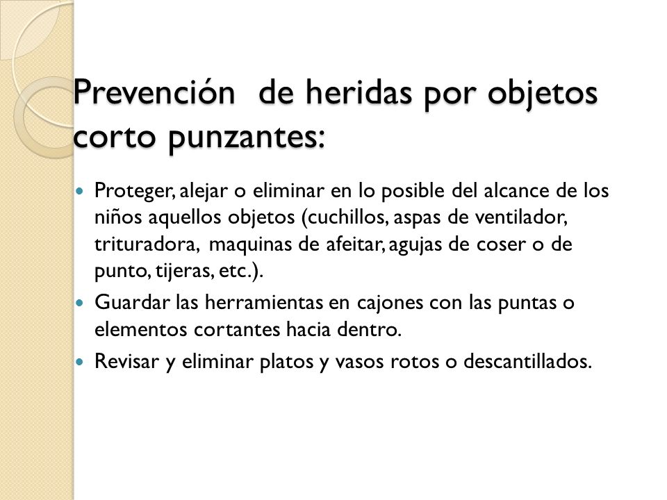 Prevención de heridas por objetos corto punzantes: