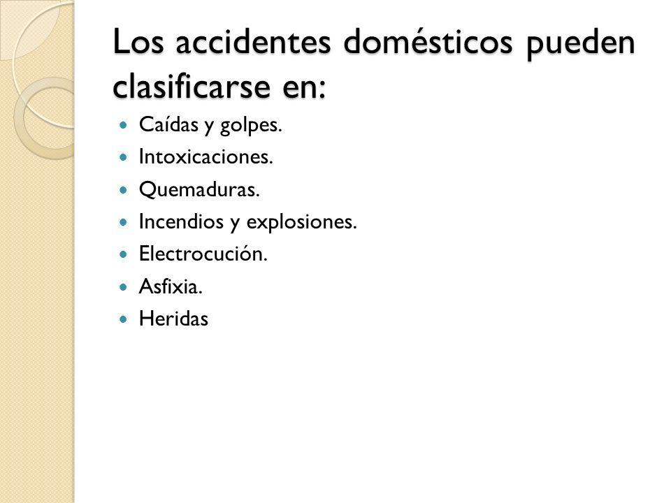 Los accidentes domésticos pueden clasificarse en: