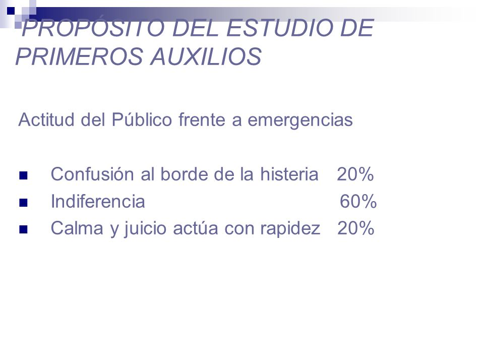 PROPÓSITO DEL ESTUDIO DE PRIMEROS AUXILIOS