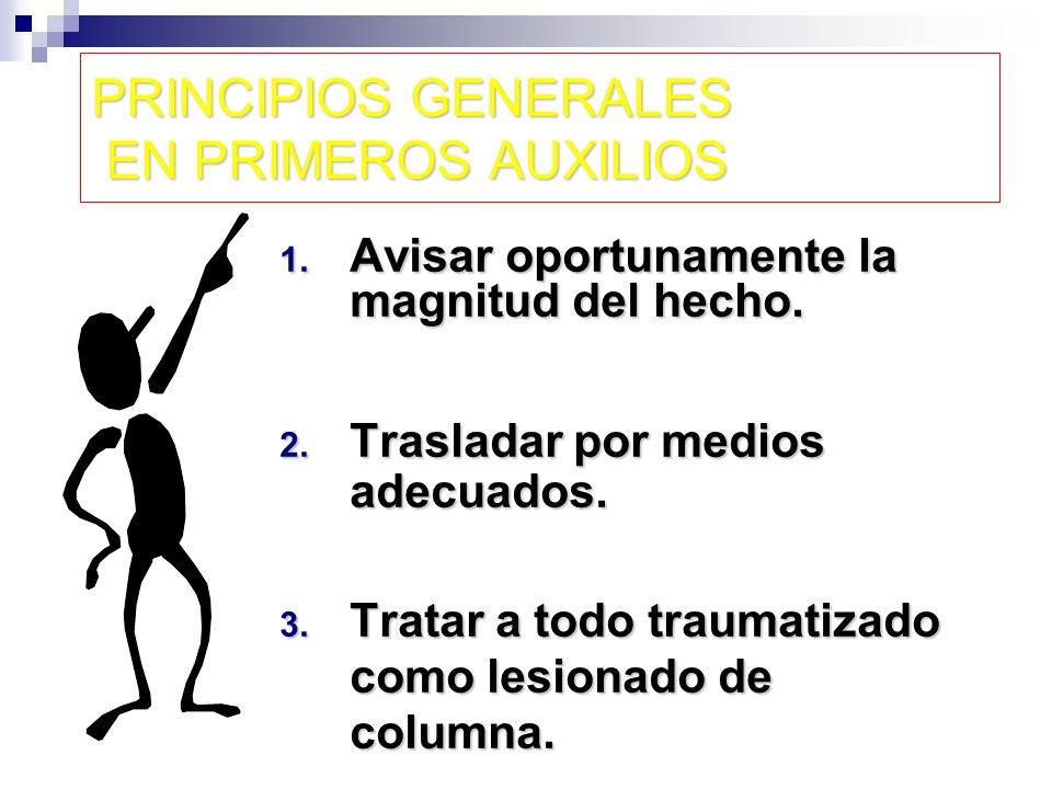 PRINCIPIOS GENERALES EN PRIMEROS AUXILIOS