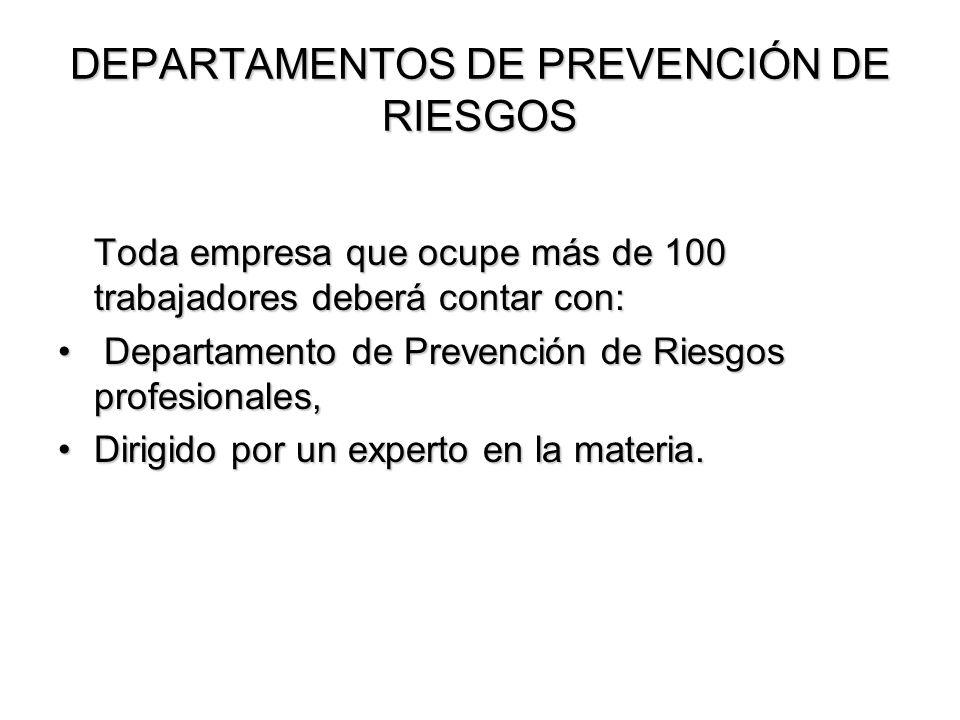 DEPARTAMENTOS DE PREVENCIÓN DE RIESGOS
