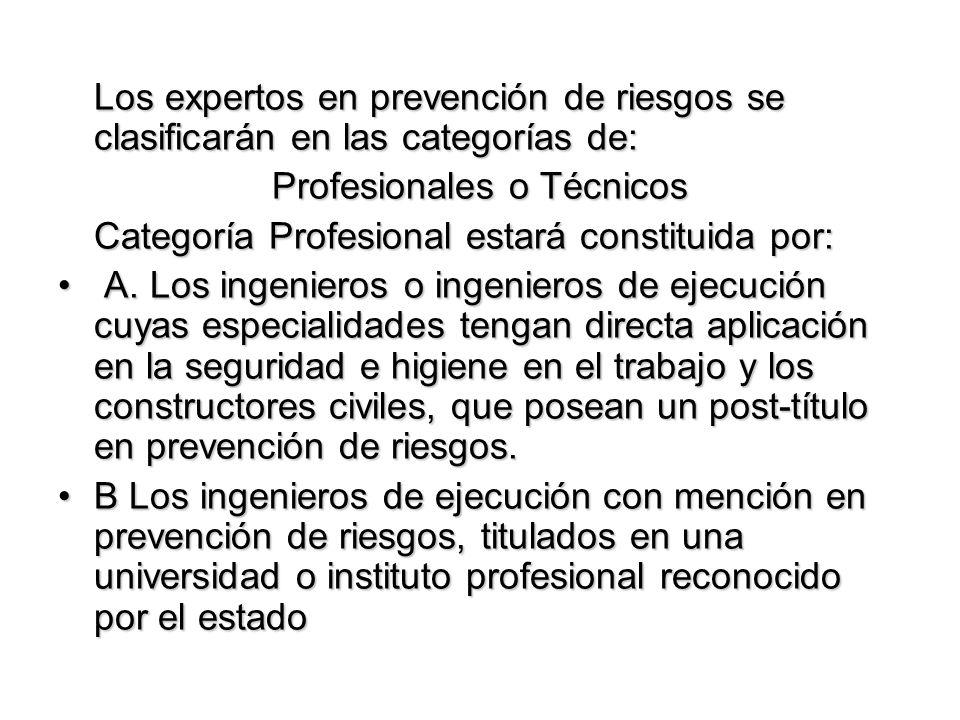 Profesionales o Técnicos