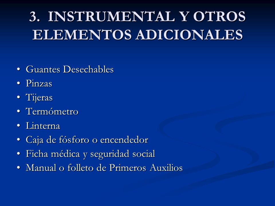 3. INSTRUMENTAL Y OTROS ELEMENTOS ADICIONALES