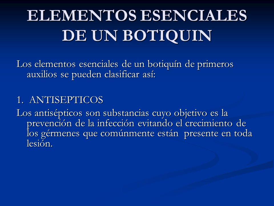 ELEMENTOS ESENCIALES DE UN BOTIQUIN