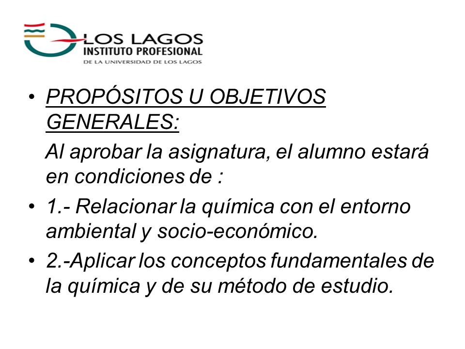 PROPÓSITOS U OBJETIVOS GENERALES: