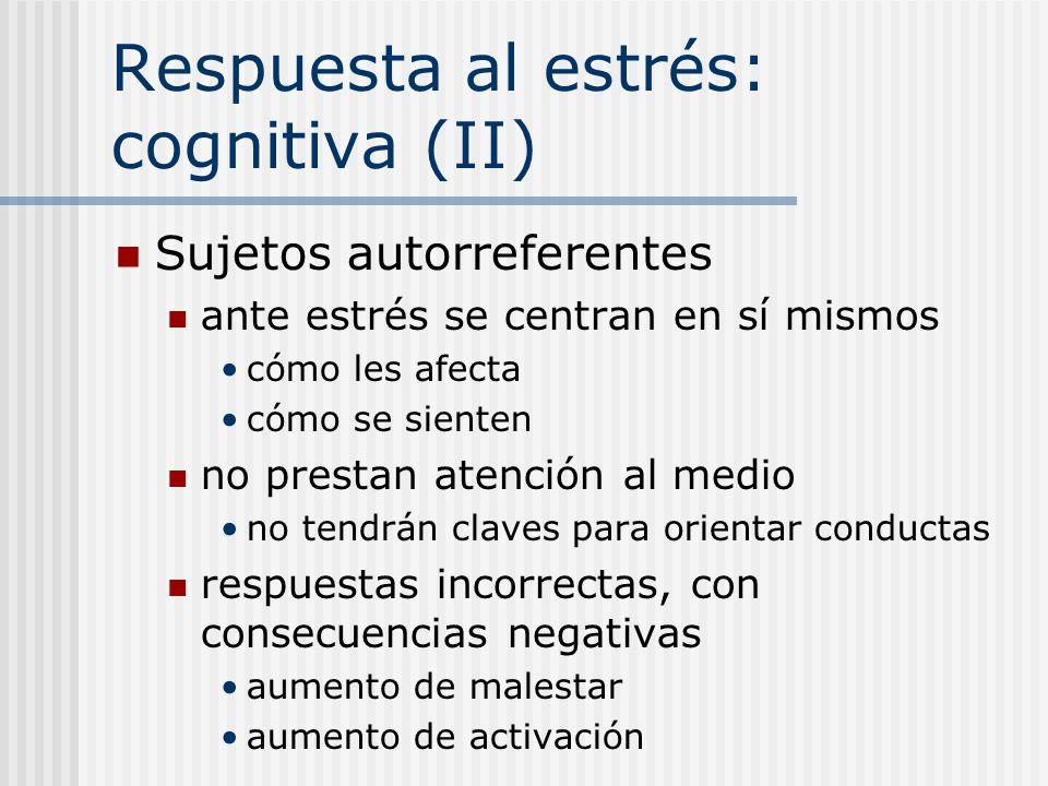 Respuesta al estrés: cognitiva (II)