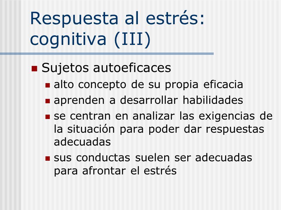 Respuesta al estrés: cognitiva (III)