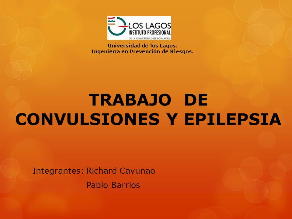 TRABAJO DE CONVULSIONES Y EPILEPSIA