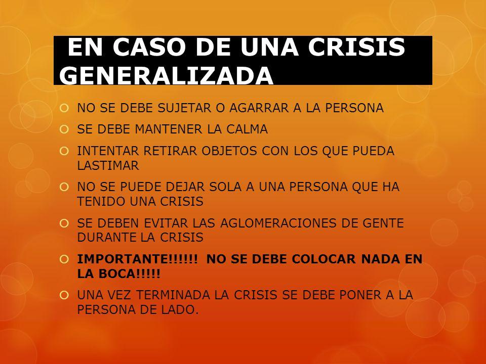 EN CASO DE UNA CRISIS GENERALIZADA