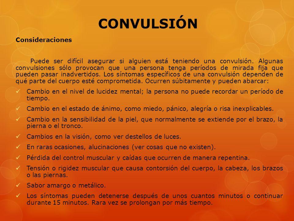 CONVULSIÓN Consideraciones