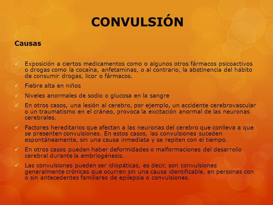 CONVULSIÓN Causas.