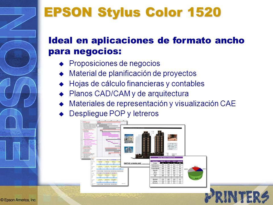 EPSON Stylus Color 1520 Ideal en aplicaciones de formato ancho para negocios: Proposiciones de negocios.