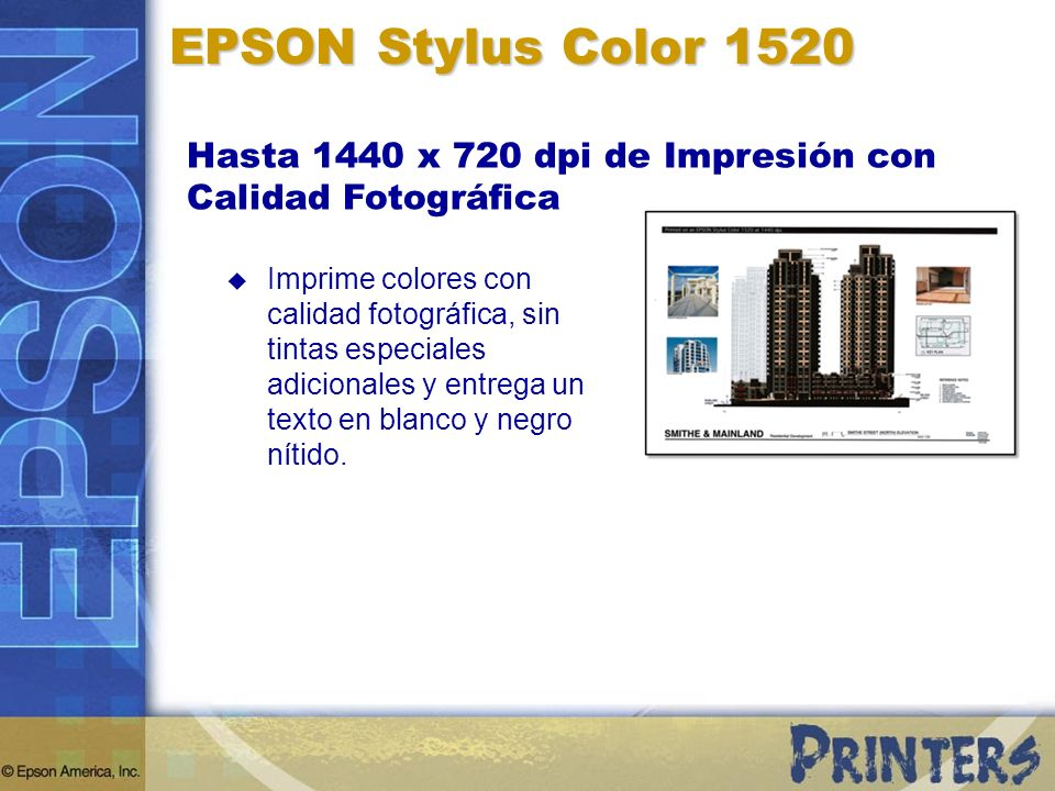 EPSON Stylus Color 1520 Hasta 1440 x 720 dpi de Impresión con Calidad Fotográfica.